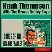 Songs of the Brazos Valley (Album of 1955) by Hank Thompson