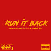 Run It Back von DJ Get Bizzy