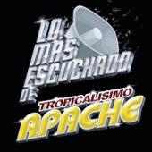 Lo Más Escuchado De de Tropicalísimo Apache