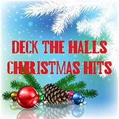 Deck the Halls: Christmas Hits by Various Artists