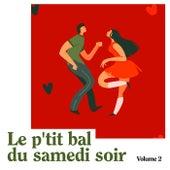 Le p'tit bal du samedi soir, Vol. 2 by Daniel Colin