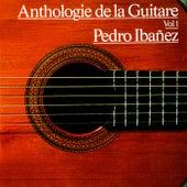 Anthologie de la guitare, Vol. 1 by Pedro Ibanez