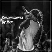 Coleccionista De Rap by BDM México