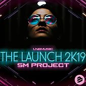 The Launch 2K19 de SM Project