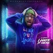 I Hate It Here de Lil Donald