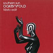Southern Sun (Tiësto Remix) by Paul Oakenfold
