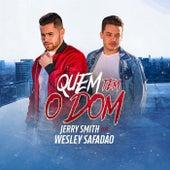 Quem Tem o Dom (feat. Wesley Safadão) de Jerry Smith