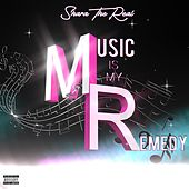 Music Is My Remedy de Shara The Real