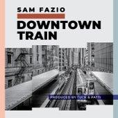 Downtown Train de Sam Fazio
