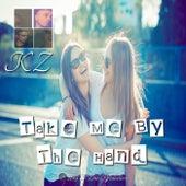 Take Me by the Hand von KZ