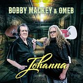 Johanna by Bobby Mackey