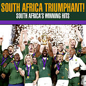 South Africa Triumphant! South Africa's Winning Hits de Various Artists
