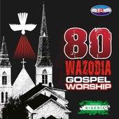 80 African/ Nigerian Christian Worship by Naija Worship