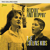 Rockin' and Boppin' by The Collins Kids