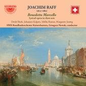 Raff: Benedetto Marcello by SWR Rundfunkorchesters Kaiserslautern