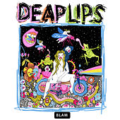 Hope Hell High von Deap Lips