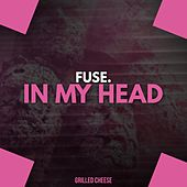 In My Head by Fuse