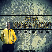 Wanna Know von Chyna