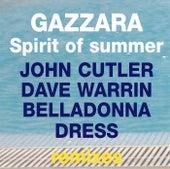 The Spirit Of Summer (The Remixes) von Gazzara