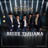 Desde Tijuana by Grupo Cuarto Eslabon