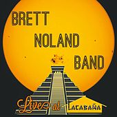 Live at Lacabana de Brett Noland Band
