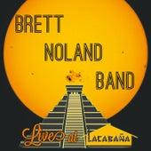 Live at Lacabana by Brett Noland Band