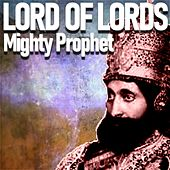 Lord of Lords von Mighty Prophet