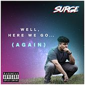 Well, Here We Go (Again) by Surge