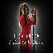 A Kind of Daydream von Lisa Addeo