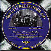 The Story of Stewart Pletcher 1924-1927 by Stewart Pletcher