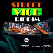 Street Vice Riddim by Skinny Fabulous