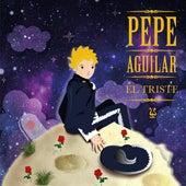 El Triste de Pepe Aguilar