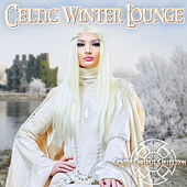 Celtic Winter Lounge (Gentle Chillout Collection) von Various Artists