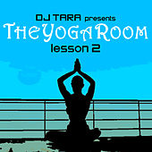 DJ Tara : The Yoga Room Lesson Two von Various Artists