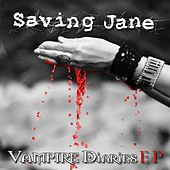 Vampire Dairies EP by Saving Jane