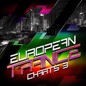 European Trance Charts, Vol. 3 by Various Artists