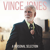 A Personal Selection by Vince Jones