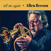 Tell Me Again by Allen Beeson