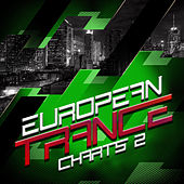 European Trance Charts, Vol. 2 by Various Artists