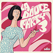La douce party, Vol. 3 by Various Artists
