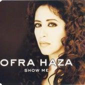 Show Me de Ofra Haza