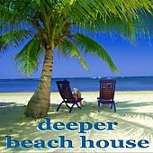 Deeper Beach House de Various Artists