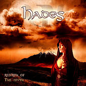 Rebirth of the Myth by Hades