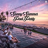 Sunny Summer Pool Party by Various Artists