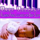 Baby Lullaby: Relaxing Piano Lullabies for Baby Sleep (feat. Marco Pieri) by Baby Sleep Sleep