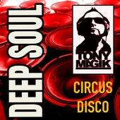 Deep Soul (Discomix) by Tony Magik