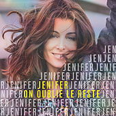 On oublie le reste von Jenifer