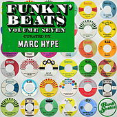 Funk n' Beats, Vol. 7 (Curated by Marc Hype) [DJ Mix] van Various Artists
