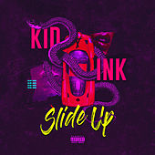 Slide Up von Kid Ink