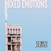 Mixed Emotions (Radio Edit) by Eden James